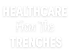 HealthCare from the Trenches Best Seller